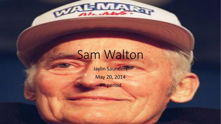 Sam Walton entrepreneur project