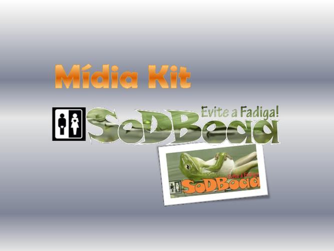 Mídia Kit SoDBoaa 2012