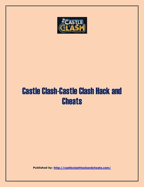Castle Clash-Castle Clash Hack And Cheats