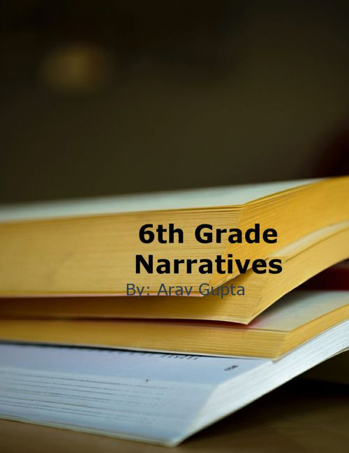 6th Grade Narritives