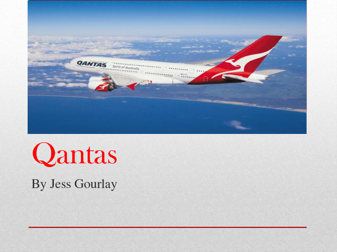 Qantas Company Report by Jess Gourlay