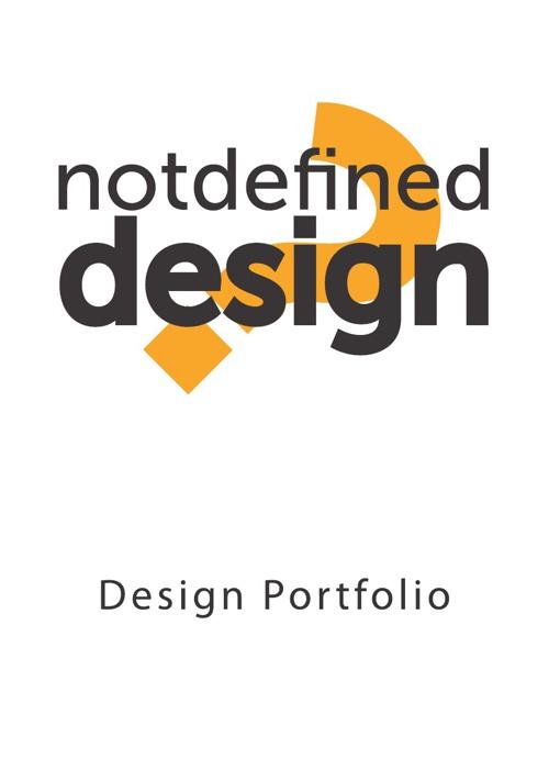 Not Defined Design - Portfolio (Work In Progress)