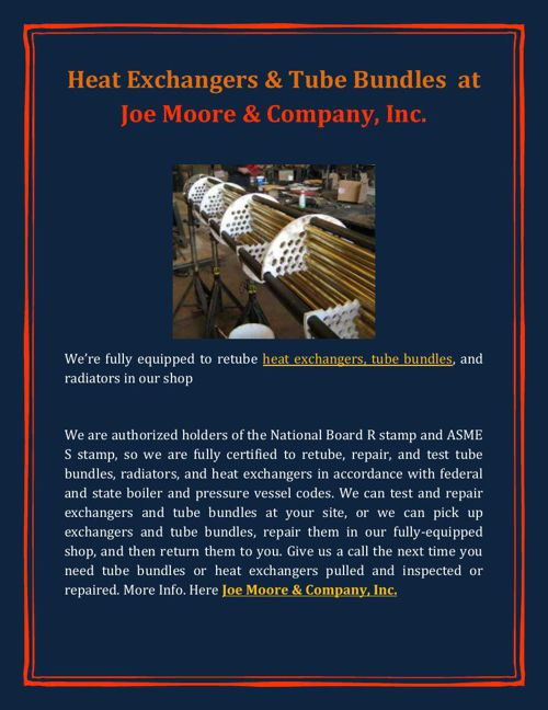 Heat Exchangers & Tube Bundles at Joe Moore & Company, Inc.