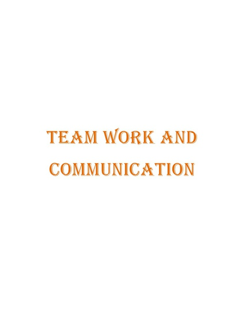 Team work and communication