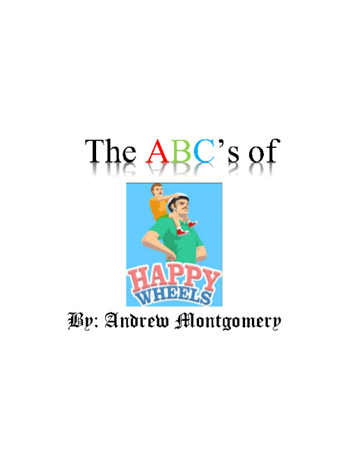 The ABC's of Happy Wheels