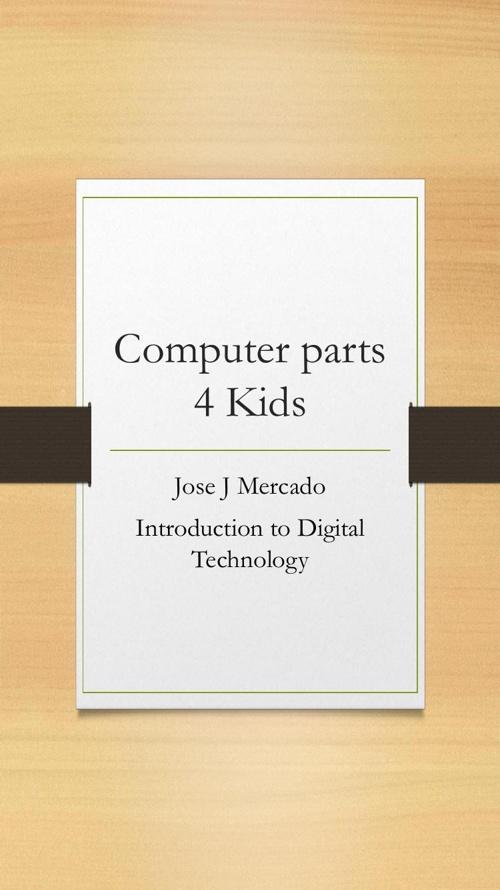 Computer parts 4 Kids