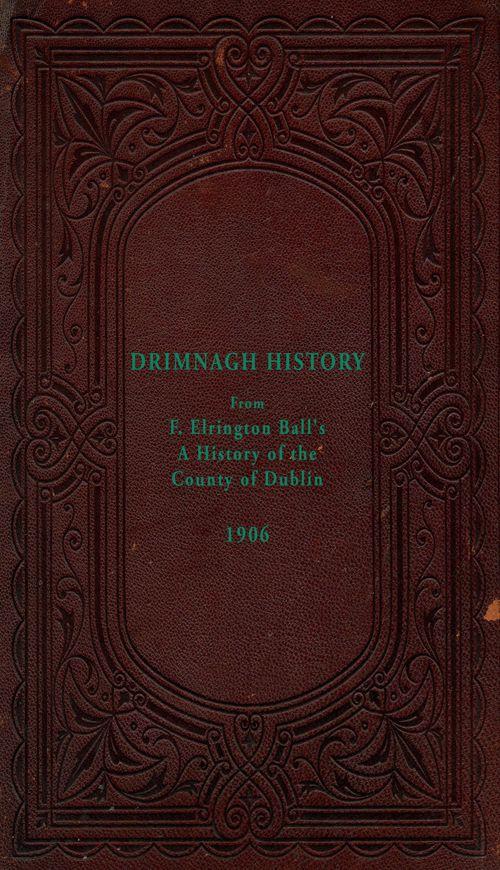 HISTORY OF DRIMNAGH 1906