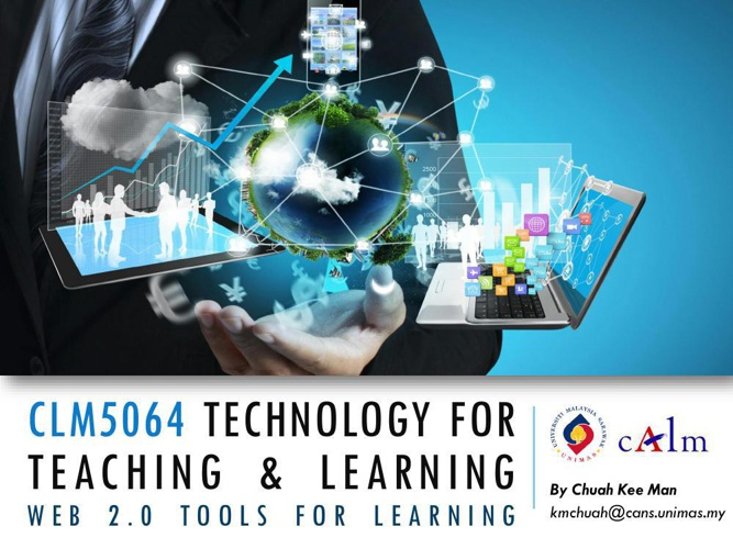 CLM5064 Technology for Teaching and Learning