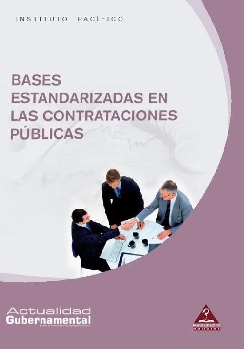 Bases estandarizadas en las contrataciones públicas
