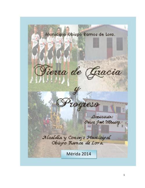 6. Municipio Obispo Ramos de Lora Tierra de Gracia y Progreso.