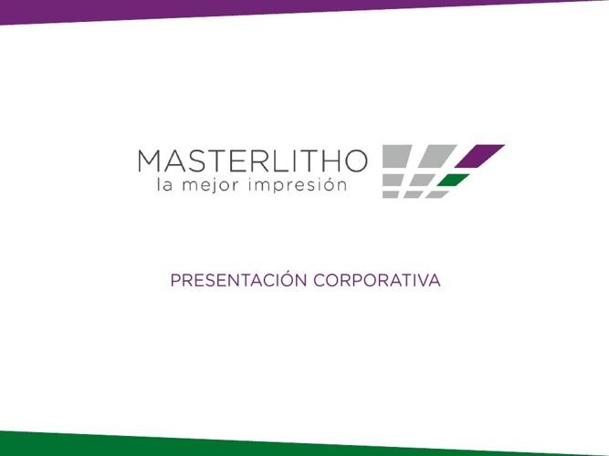 MASTERLITHO - Presentación Corporativa
