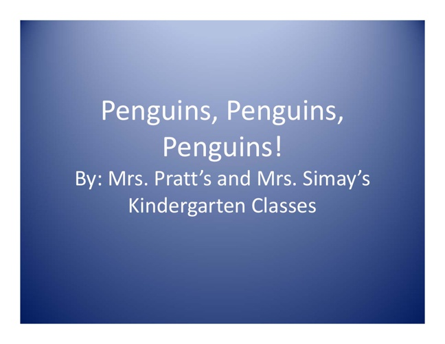 Pratt & Simay Penguin Project