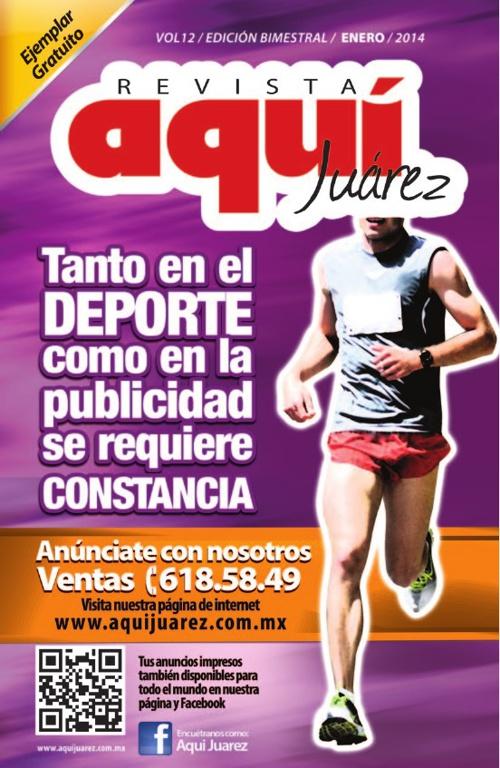 Edición 12 Enero /  Revista Aquí Juárez