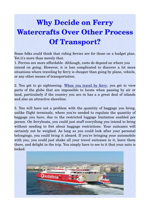 Why Decide on Ferry Watercrafts Over Other Process Of Transport