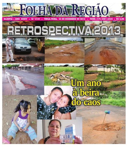 Retrospectiva 2013 Folha da Região de Olímpia