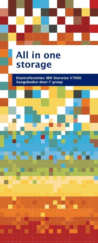 All in one storage - IBM Storwize referenties i3 groep