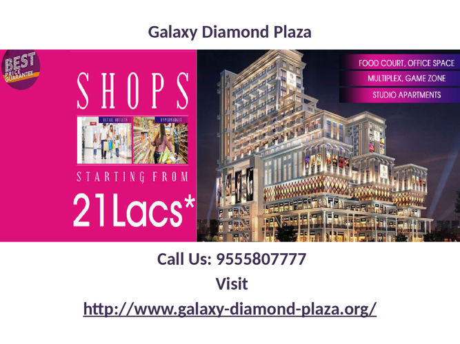 Shopping lover enjoy - Galaxy Diamond Plaza