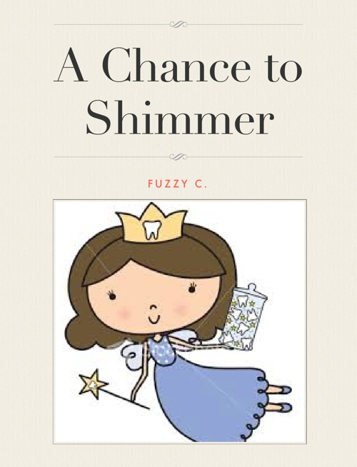 A Chance to Shimmer