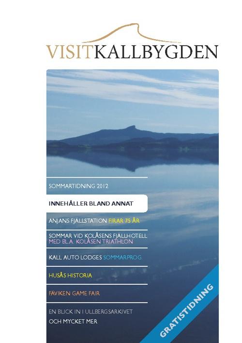 Visit Kallbygden Sommar 2012