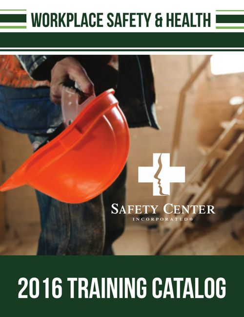 2016 Workplace Safety & Health Training Catalog