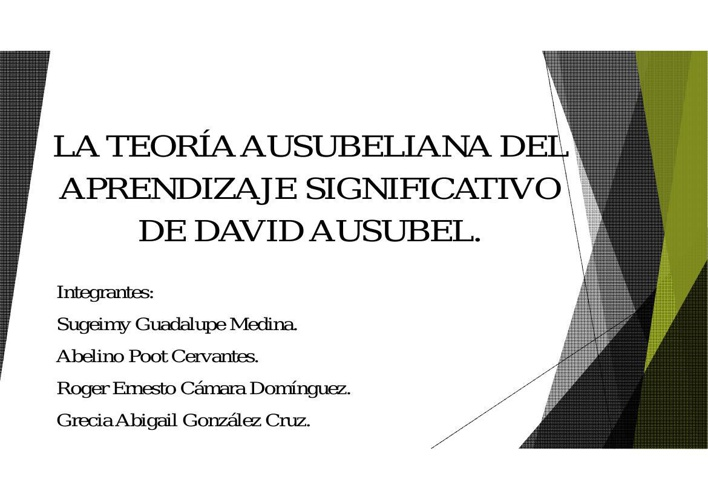 LA TEORÍA AUSUBELIANA DEL APRENDIZAJE SIGNIFICATIVO DE DAVID