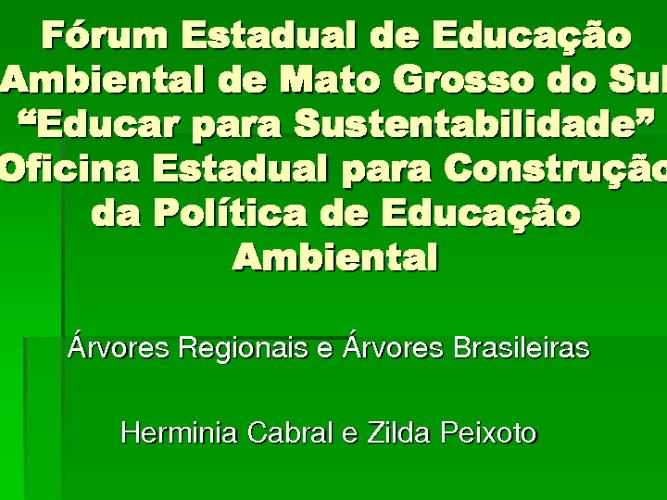 ÁRVORES REGIONAIS E ÁRVORES BRASILEIRAS