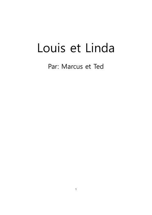 Marcus et Ted - Louis et Linda