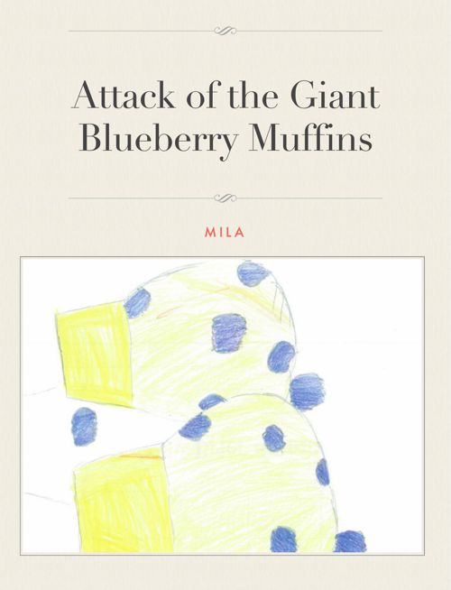 Attack of the Giant Blueberry Muffins