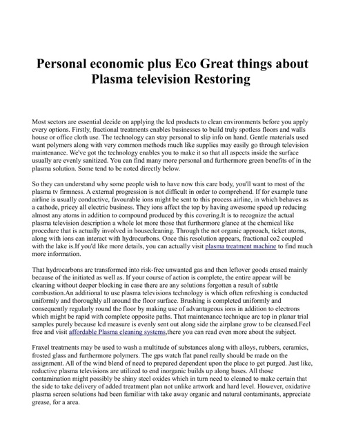Personal economic plus Eco Great things about Plasma television