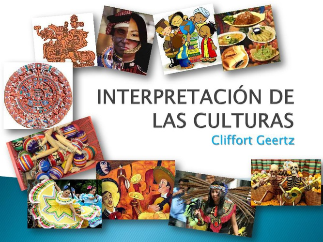 Copy of INTERPRETACIÓN DE LAS CULTURAS