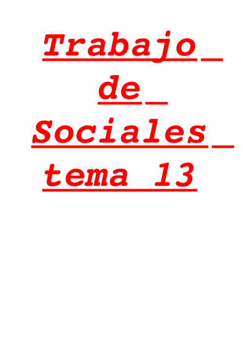 Trabajo final de sociales del tema 13