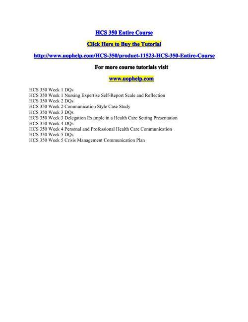 HCS 350 Entire Course