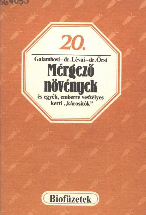 (Biofüzetek 20) Galambosi-dr Lévai-dr Őrsi - Mérgező-növények