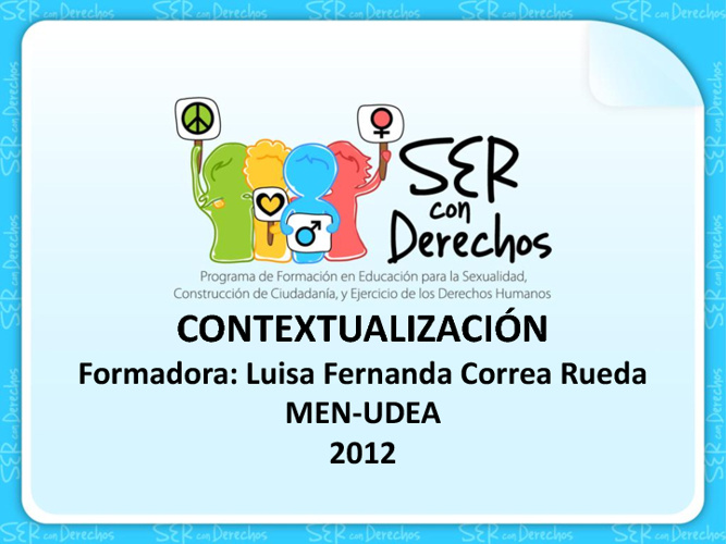 Contextualización Programa Ser con Derechos