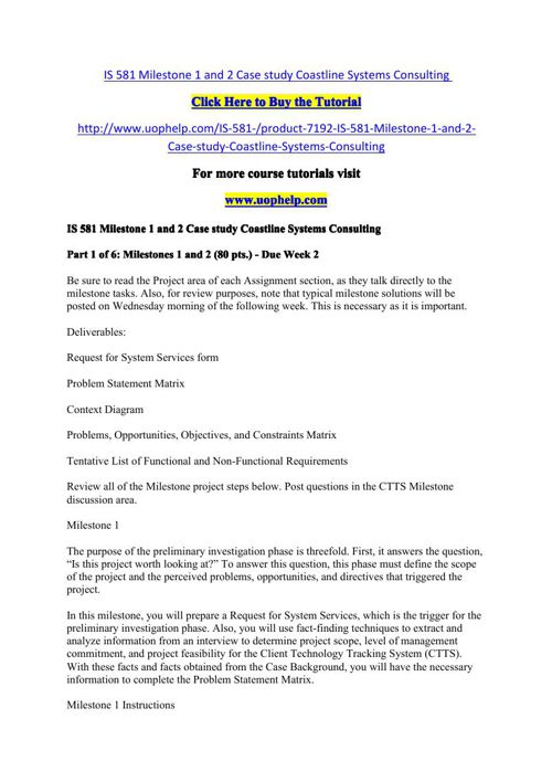 IS 581 Milestone 1 and 2 Case study Coastline Systems Consulting