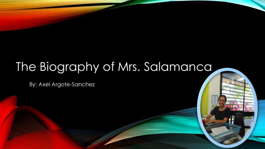 Axel Argotte-Sanchez Mrs. Salamanca