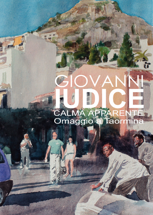 IUDICE-Omaggio a Taormina Calma apparente