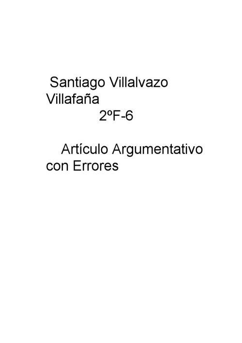 Santiago Villalvazo Villafaña 2ºF-6 Articulo Argumentati