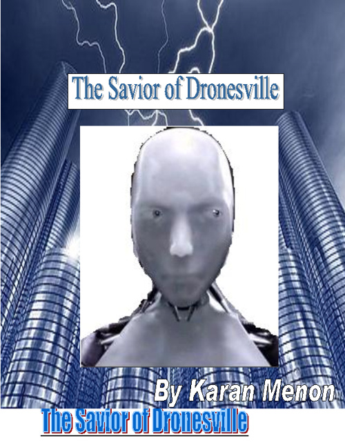The Savior of Dronesville