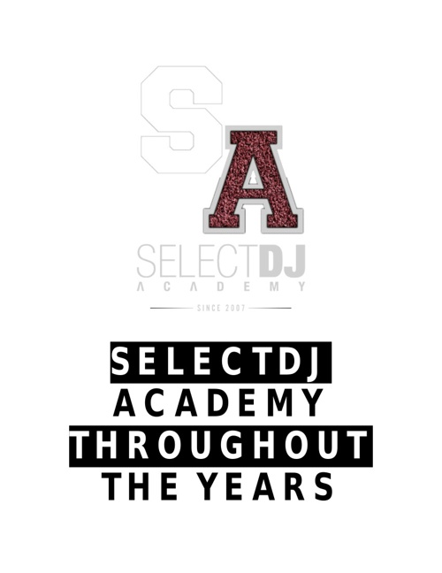 SelectDJ Academy Throughout The Years