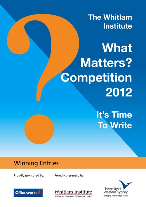 2012 What Matters? Winning Entries