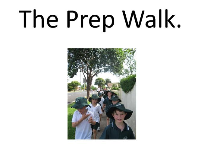 Prep Walk