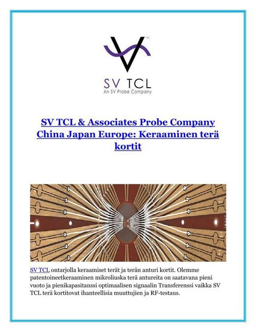 SV TCL & Associates Probe Company China Japan Europe Keraaminen