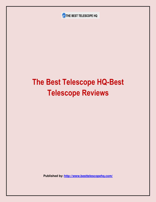 The Best Telescope HQ-Best Telescope Reviews