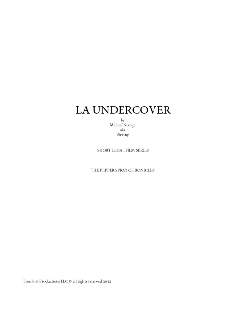 LA UNDERCOVER by Michael Savage aka Sirtony