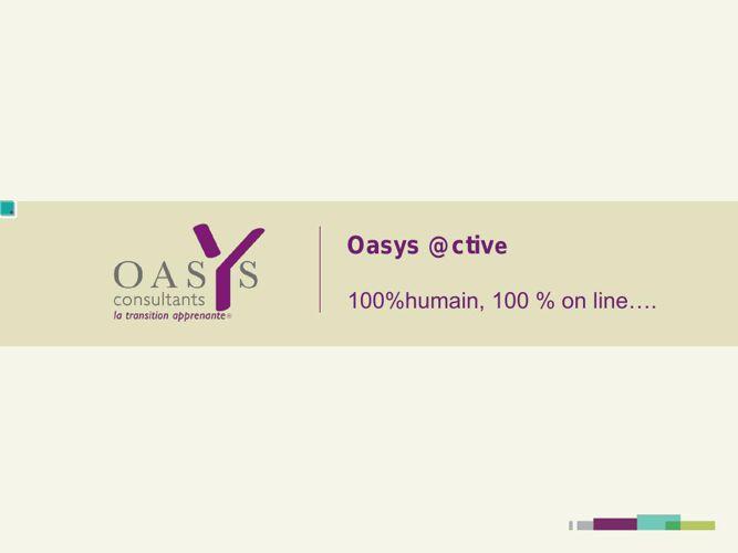 Présentation oasys Active