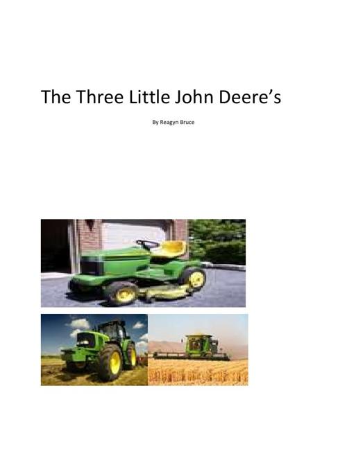 The Three Little John Deere's
