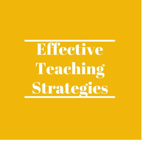 Effective Teaching Strategies