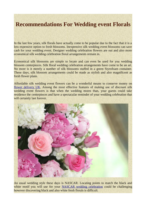 Recommendations For Wedding event Florals