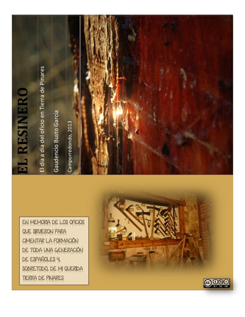 Álbum fotográfico del resinero